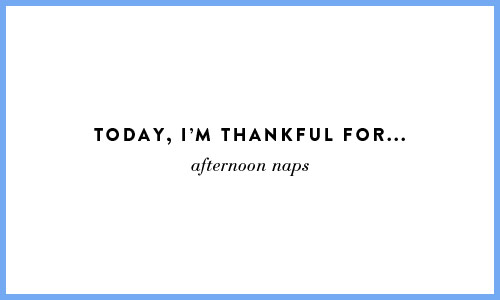 thankfulfornaps